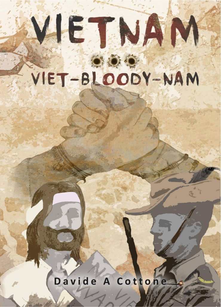 Front cover of Vietnam ... Viet-Bloody-Nam by Davide A. Cottone