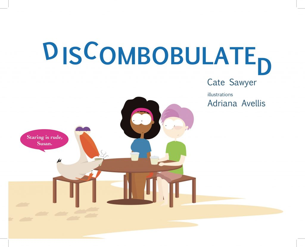 Front cover of Discombobulated by Cate Sawyer - phonetics word play for kids 4 - 7 years old.