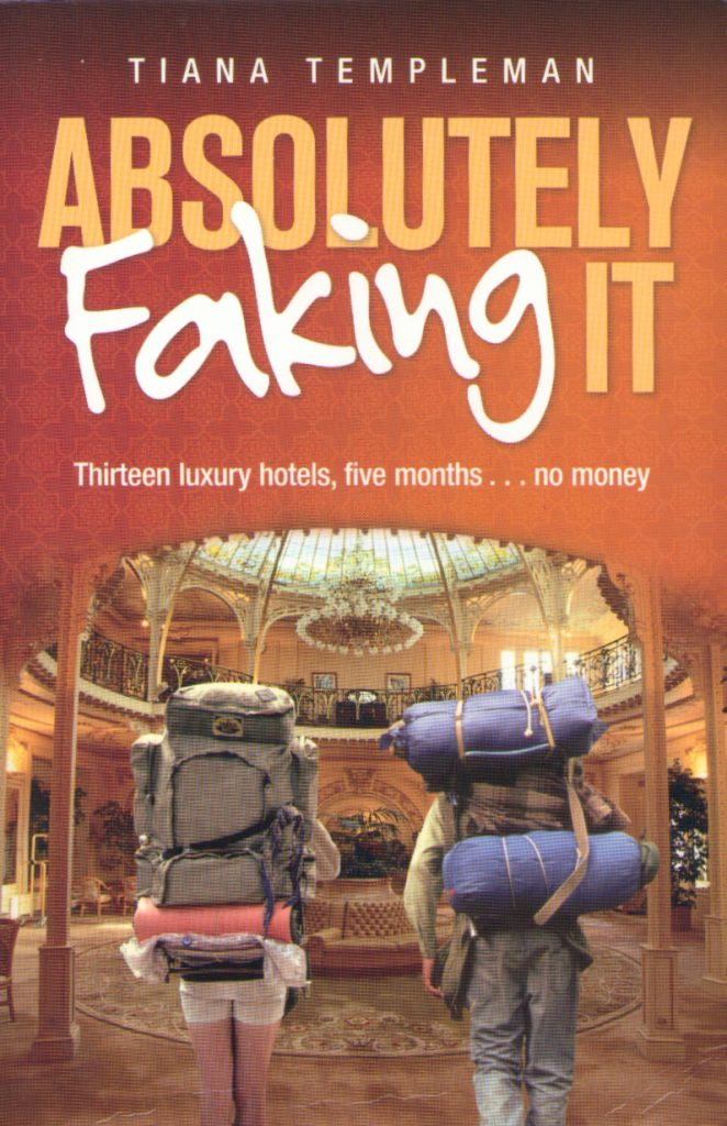 Front cover of Absolutely Faking It by Tiana Templeman.