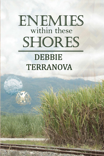 Front Cover of Enemies Within These Shores by Debbie Terranova; an Australian historical fiction novel