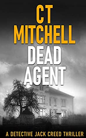 Dead Agent by C T Mitchell