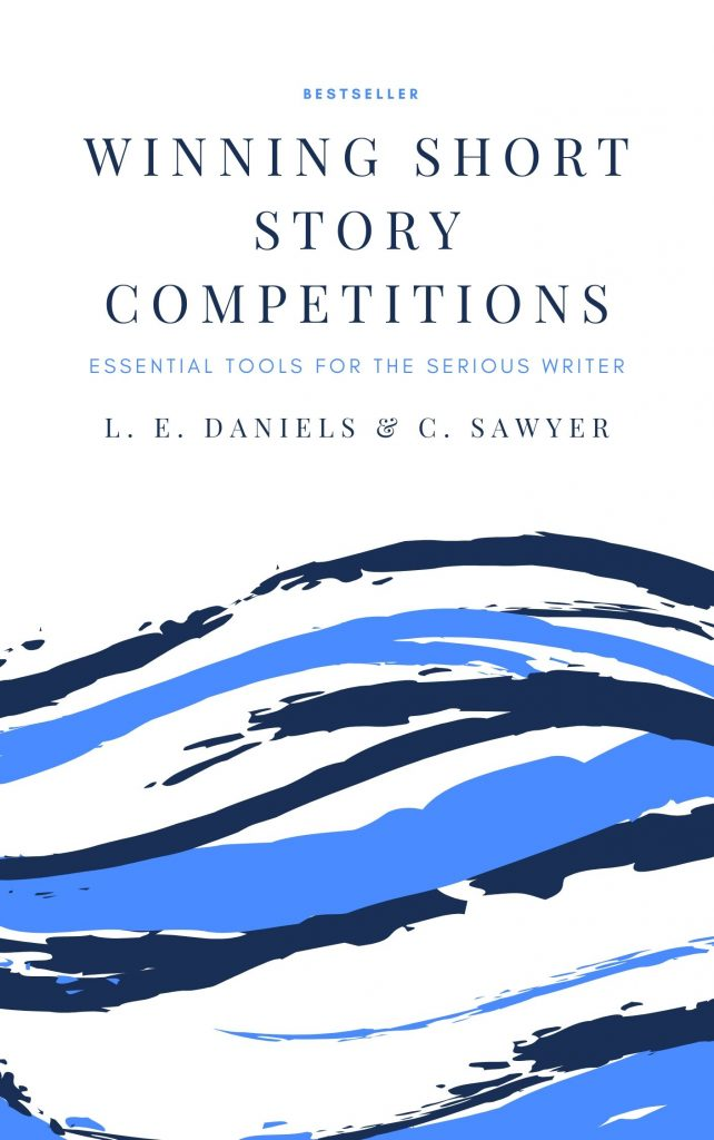 Front Cover of Winning Short Story Competitions by L. E. Daniels & C. Sawyer - essential tools for serious writers.