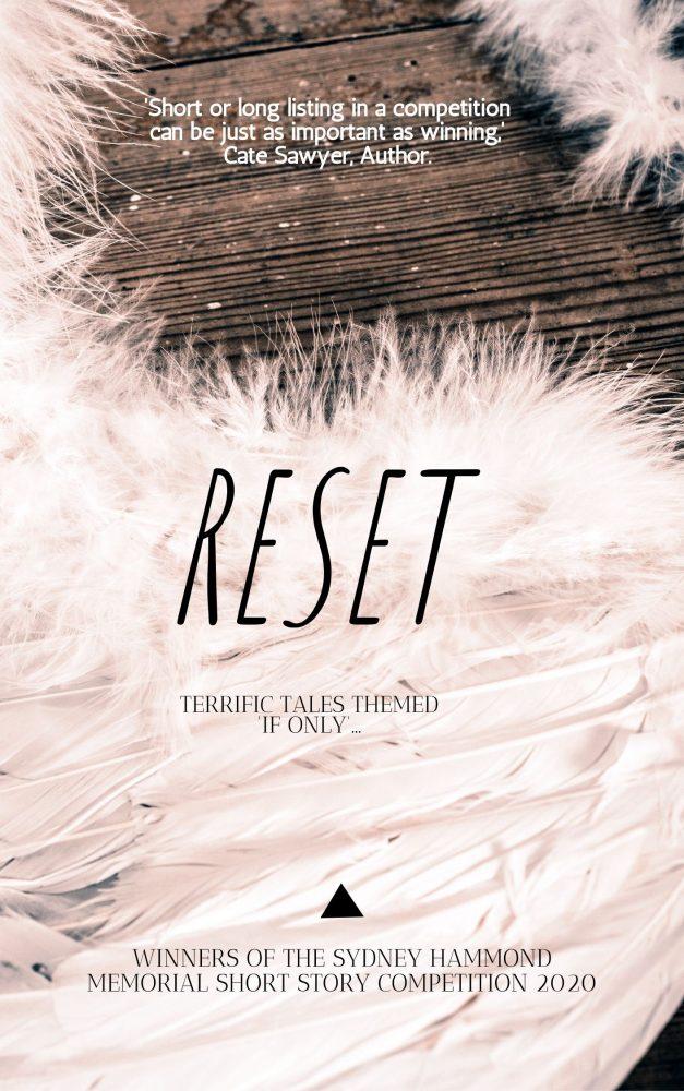 Reset – Sydney Hammond Short Story Comp 2020 Anthology